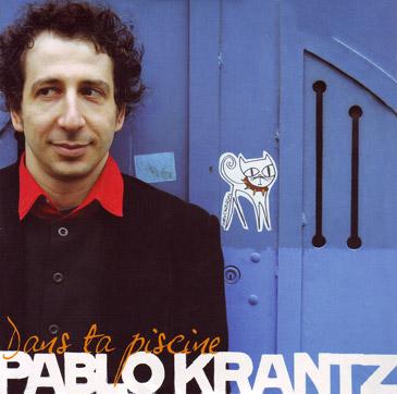 Pablo-Krantz-Dans-ta-piscine-2007