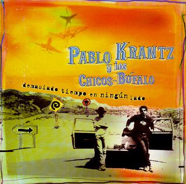 Pablo-Krantz-Demasiado-tiempo-en-ningun-lado-1999