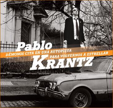 Pablo-Krantz-Demonos-cita-en-una-autopista-para-volvernos-a-estrellar-2011