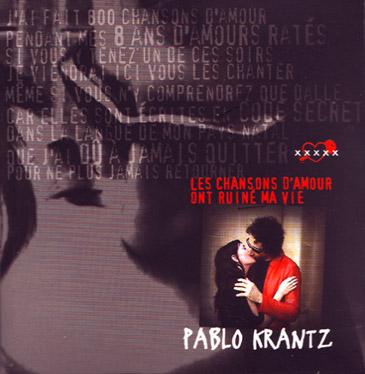 Pablo-Krantz-EP-Les-chansons-damour-ont-ruine-ma-vie-2003