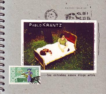 Pablo-Krantz-Los-extranos-nunca-dicen-adios-2001