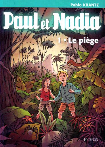 Pablo-Krantz-Paul-et-Nadia-Tome-1-Le-piege
